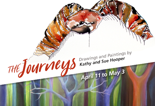 The Journeys.  Drawings and Paintings by Kathy and Sue Hooper